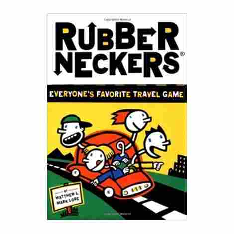 4. Rubberneckers
